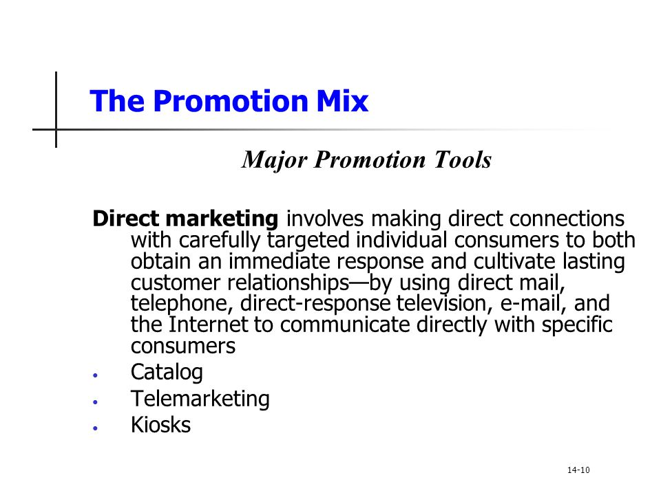 The Promotion Mix Major Promotion Tools
