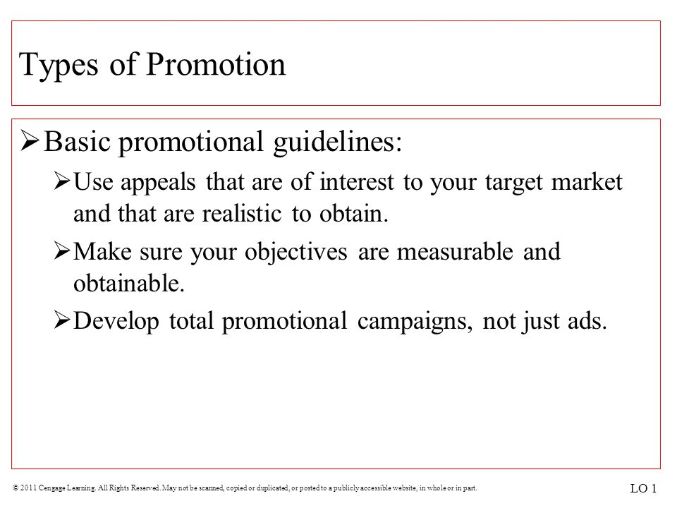 Types of Promotion Basic promotional guidelines:
