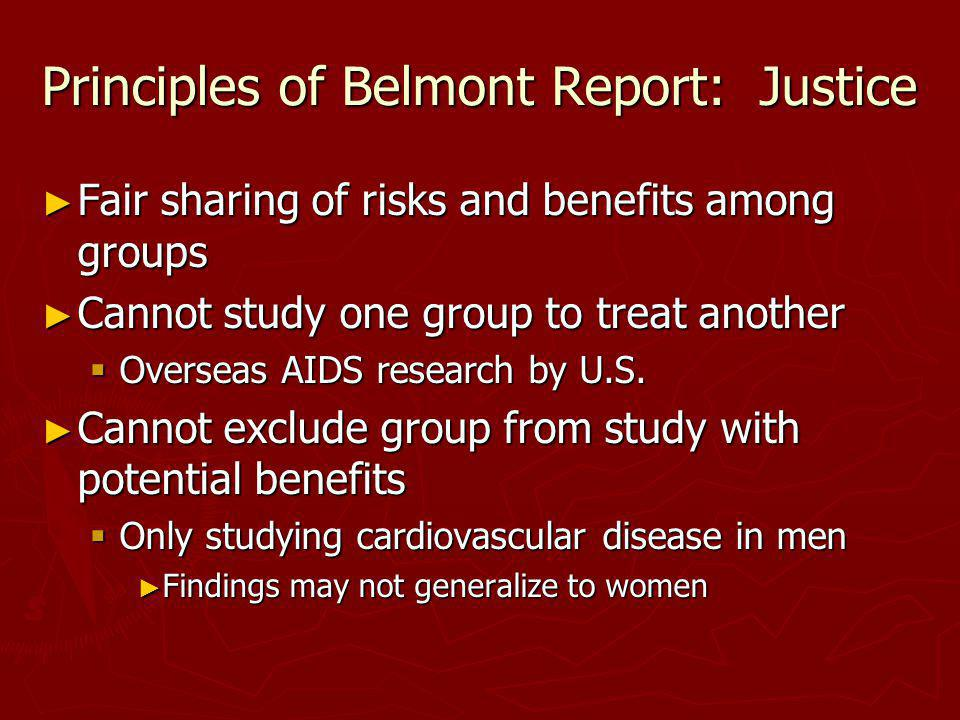 Principles of Belmont Report: Justice
