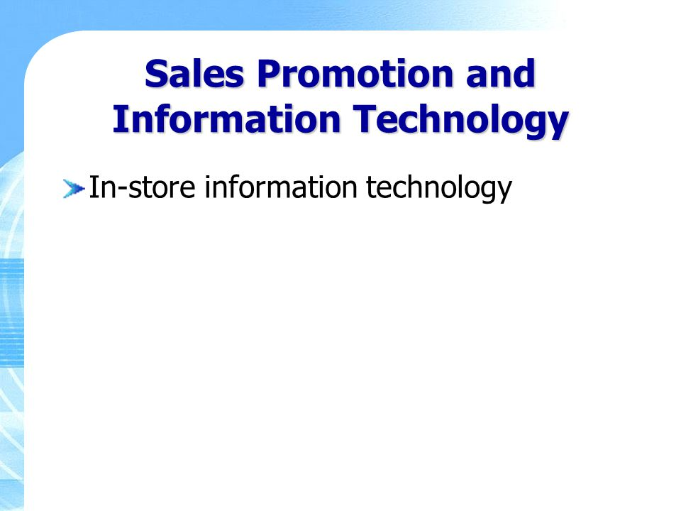 Sales Promotion and Information Technology