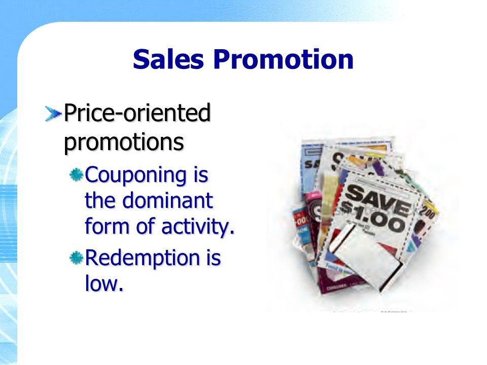 Sales Promotion Price-oriented promotions
