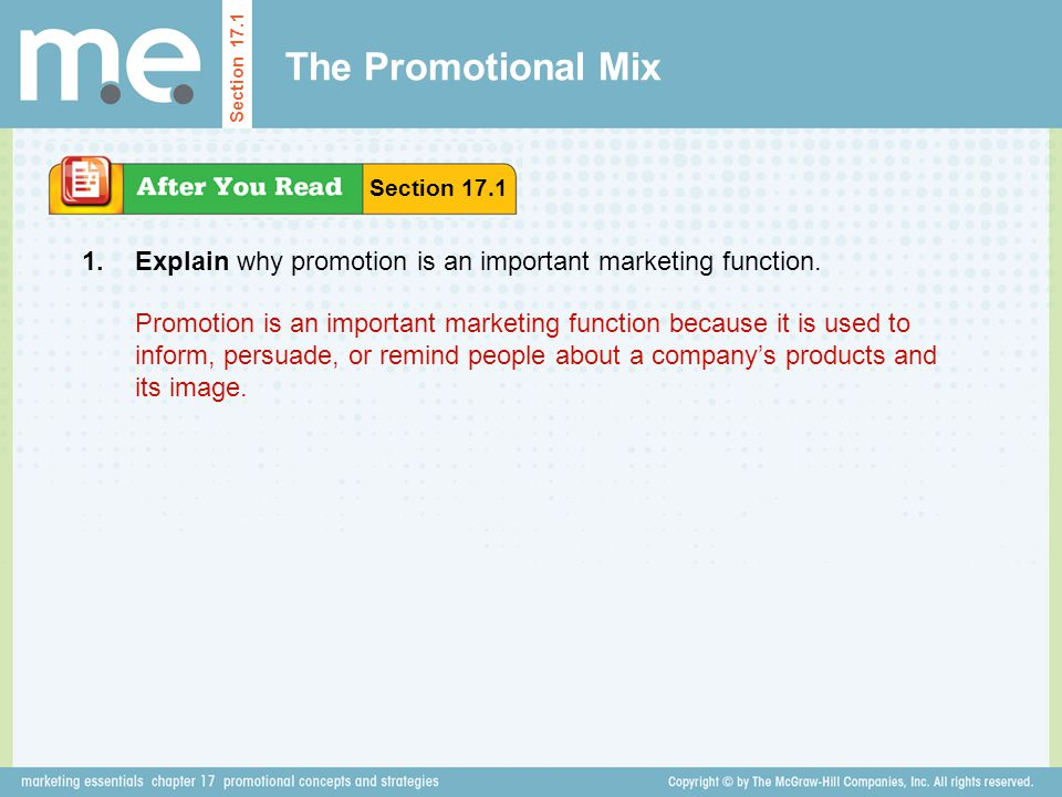The Promotional Mix Section 17.1. Section 17.1. 1. Explain why promotion is an important marketing function.
