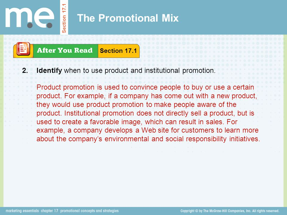 The Promotional Mix Section 17.1. Section 17.1. 2. Identify when to use product and institutional promotion.