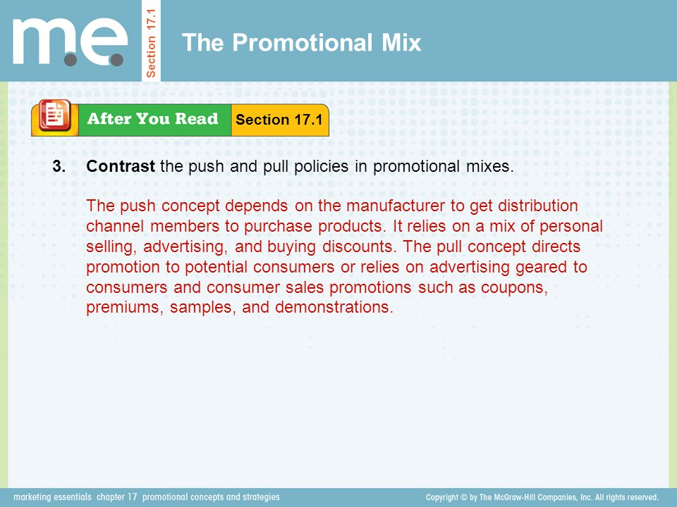 The Promotional Mix Section 17.1. Section 17.1. 3. Contrast the push and pull policies in promotional mixes.