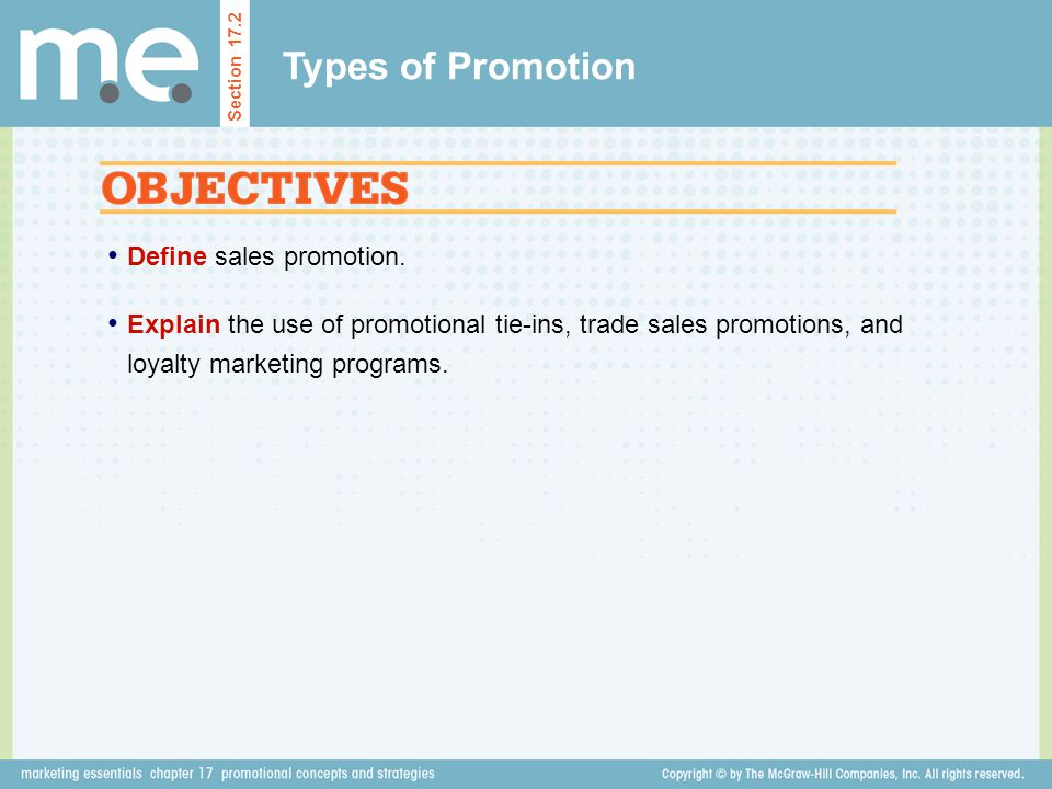Types of Promotion Define sales promotion.