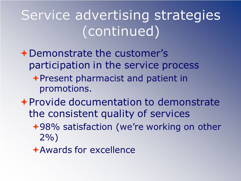 Service advertising strategies (continued)
