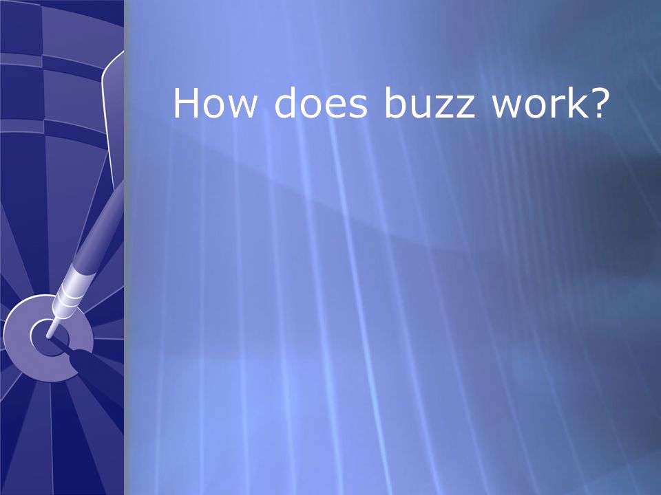How does buzz work