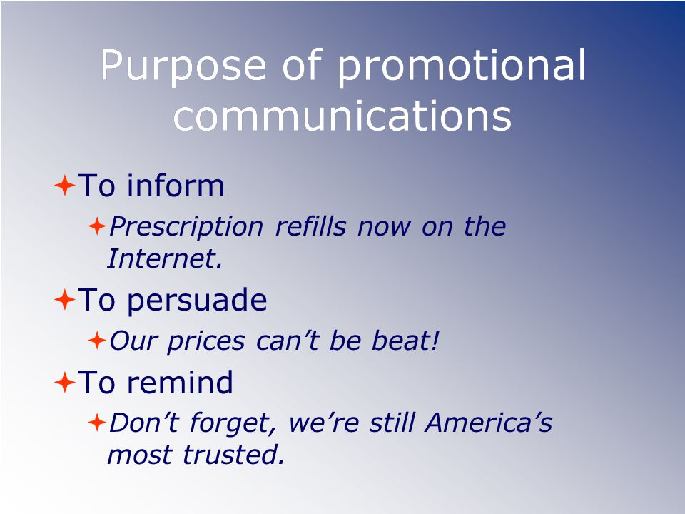 Purpose of promotional communications