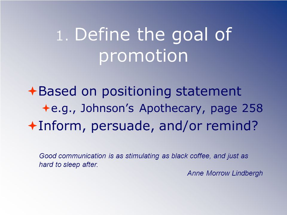1. Define the goal of promotion