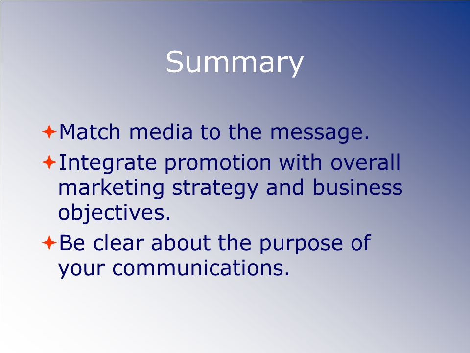 Summary Match media to the message.