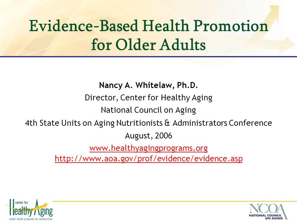Evidence-Based Health Promotion for Older Adults