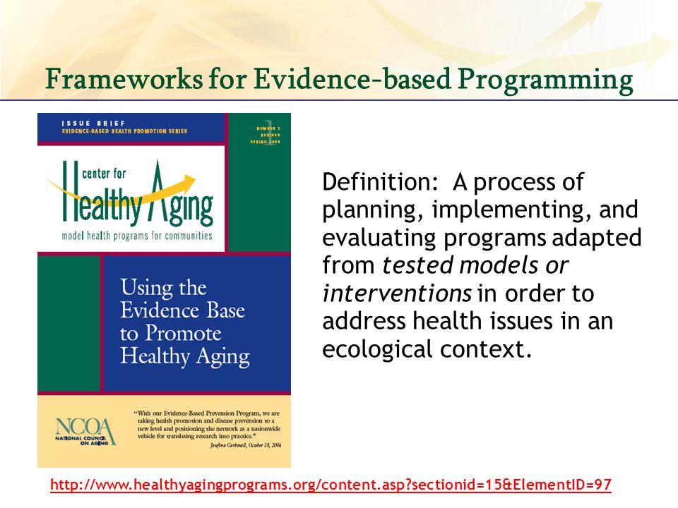 Frameworks for Evidence-based Programming