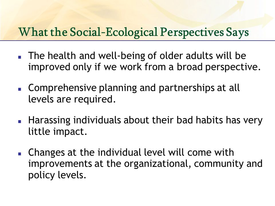 What the Social-Ecological Perspectives Says