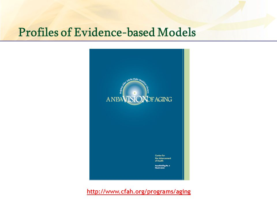 Profiles of Evidence-based Models