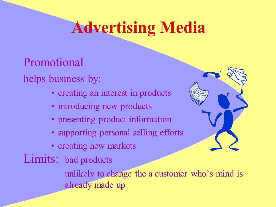Advertising Media Promotional Limits: bad products helps business by: