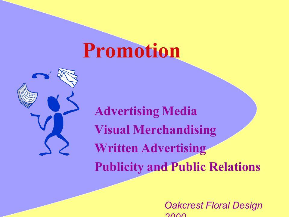 Promotion Advertising Media Visual Merchandising Written Advertising