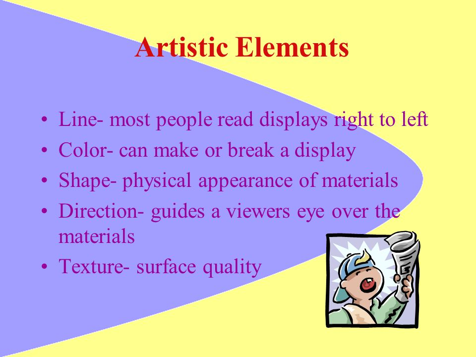 Artistic Elements Line- most people read displays right to left