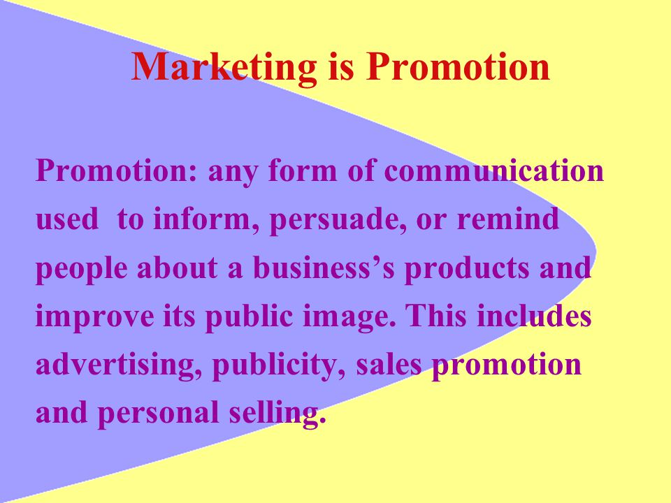 Marketing is Promotion