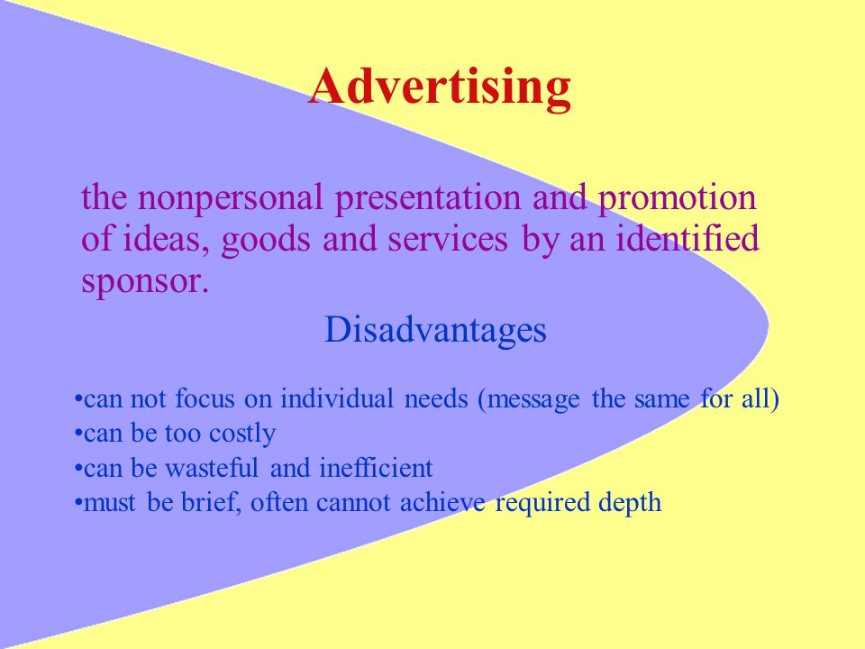 Advertising the nonpersonal presentation and promotion