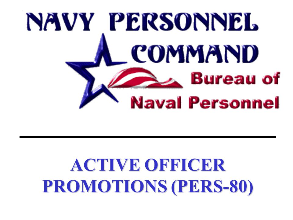 ACTIVE OFFICER PROMOTIONS (PERS-80)