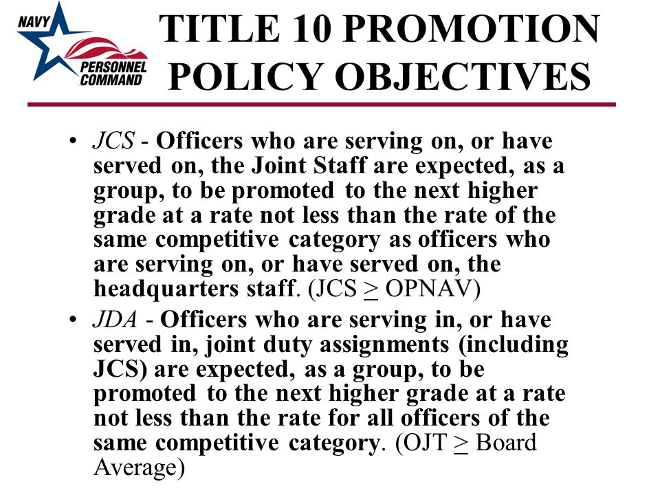 TITLE 10 PROMOTION POLICY OBJECTIVES