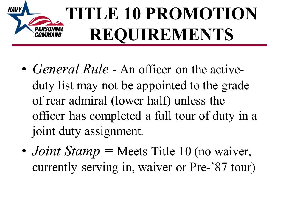 TITLE 10 PROMOTION REQUIREMENTS