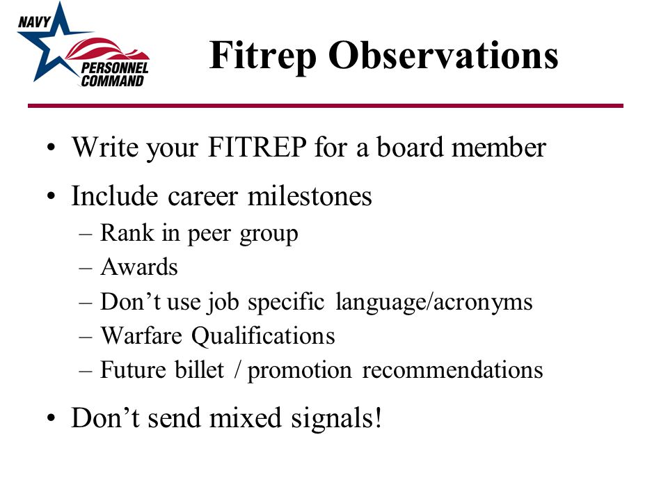 Fitrep Observations Write your FITREP for a board member