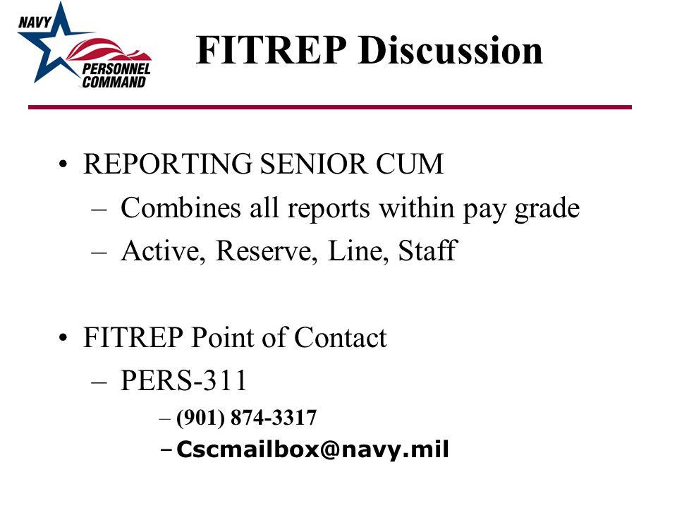 FITREP Discussion REPORTING SENIOR CUM