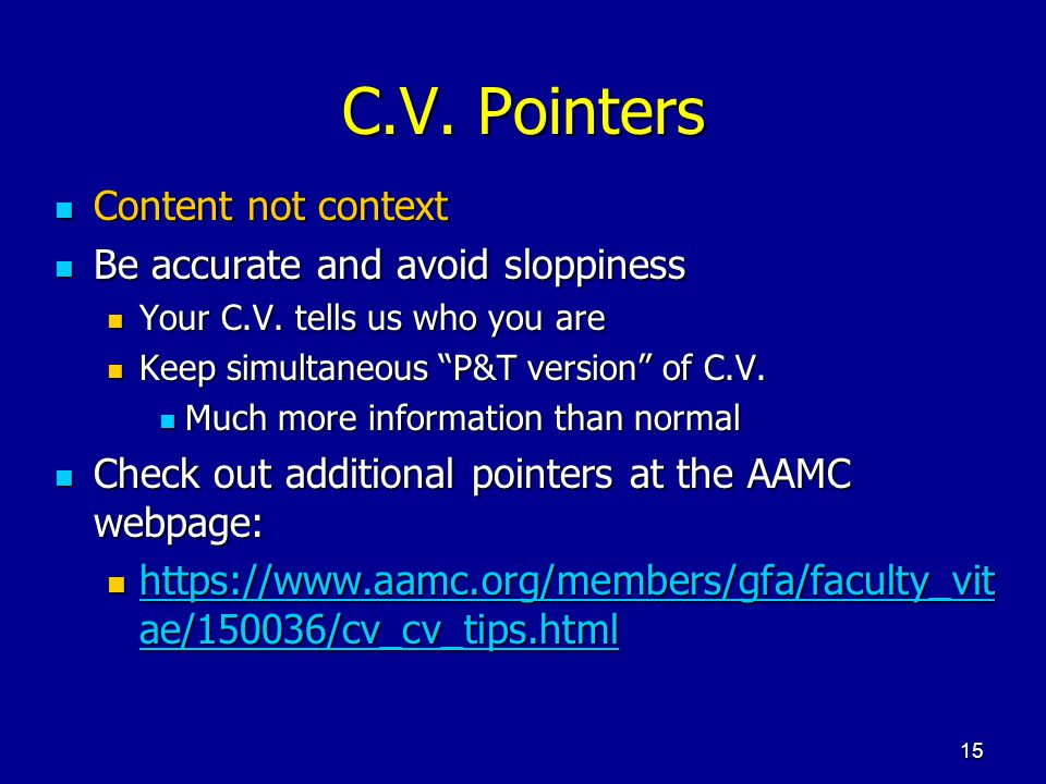 C.V. Pointers Content not context Be accurate and avoid sloppiness