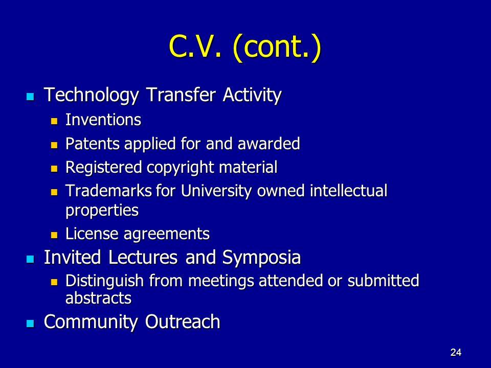 C.V. (cont.) Technology Transfer Activity