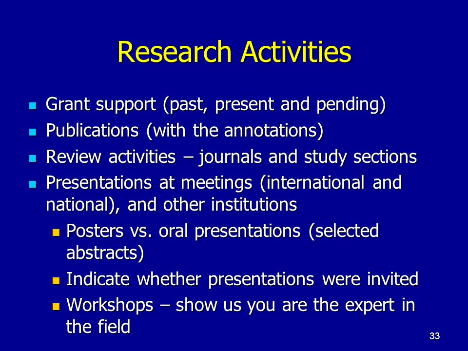 Research Activities Grant support (past, present and pending)