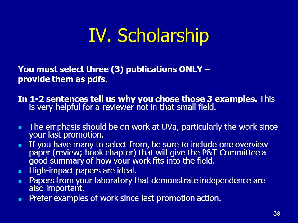 IV. Scholarship You must select three (3) publications ONLY –