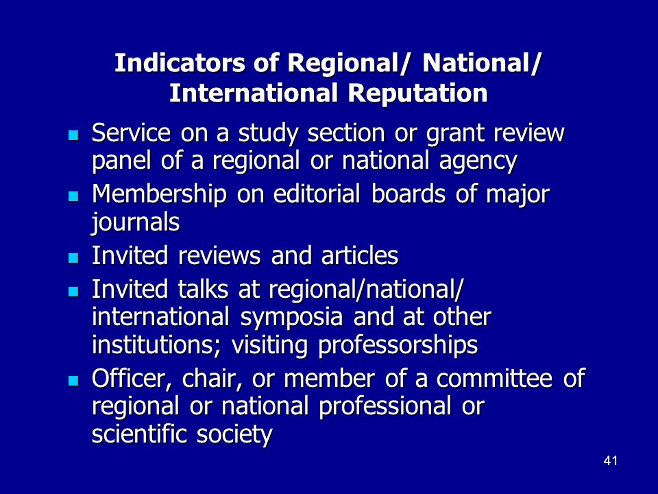 Indicators of Regional/ National/ International Reputation