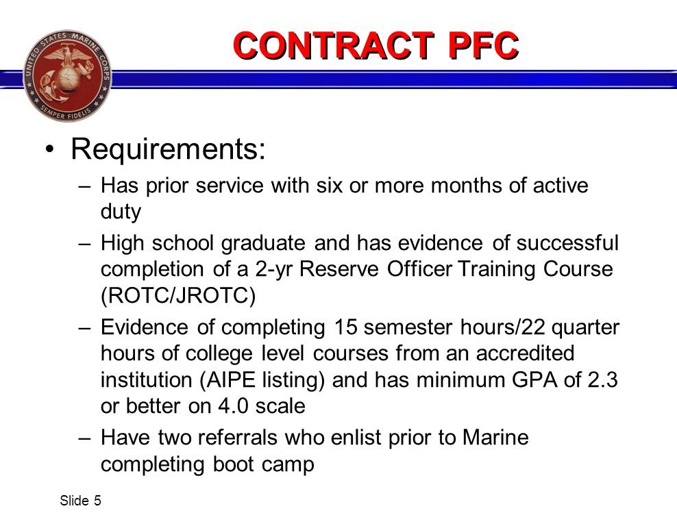 CONTRACT PFC Requirements: