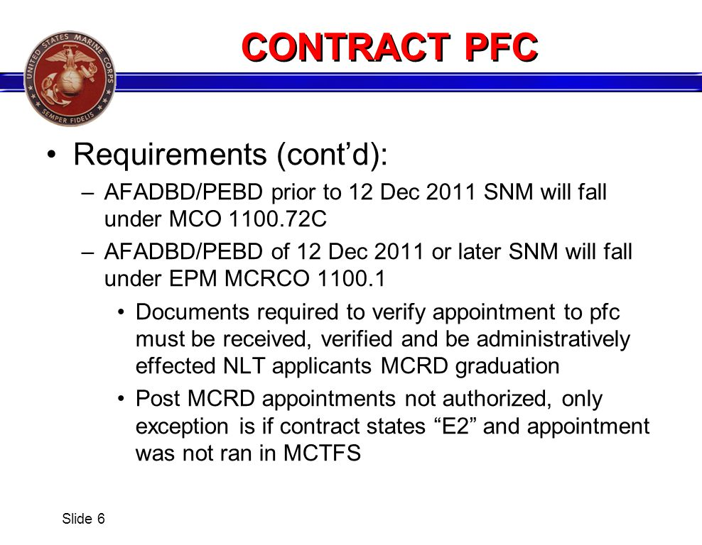 CONTRACT PFC Requirements (cont'd):