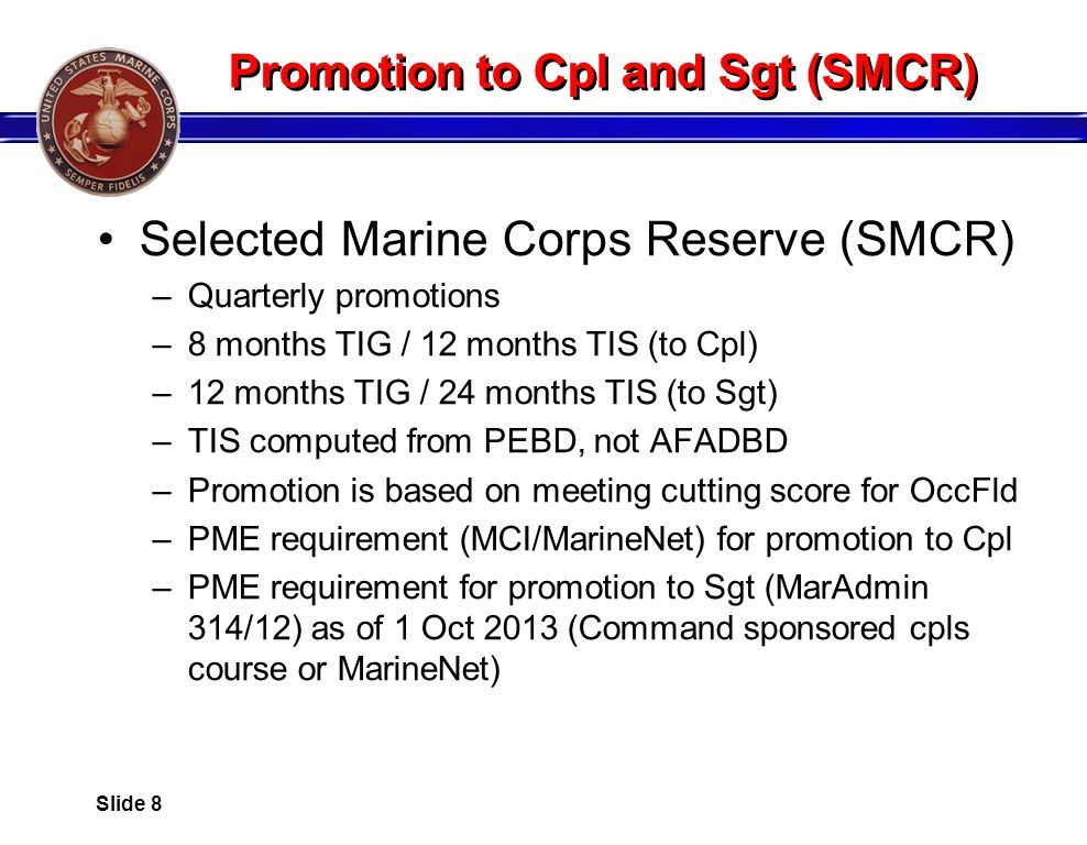 Promotion to Cpl and Sgt (SMCR)