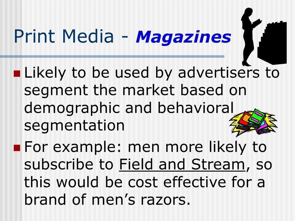 Print Media - Magazines