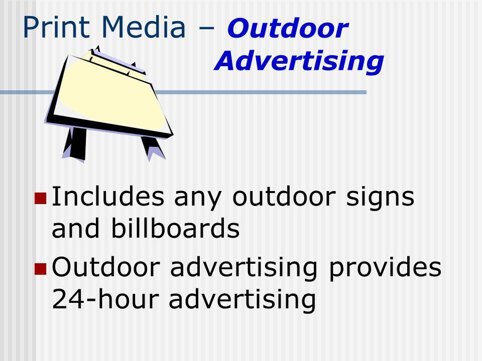 Print Media – Outdoor Advertising