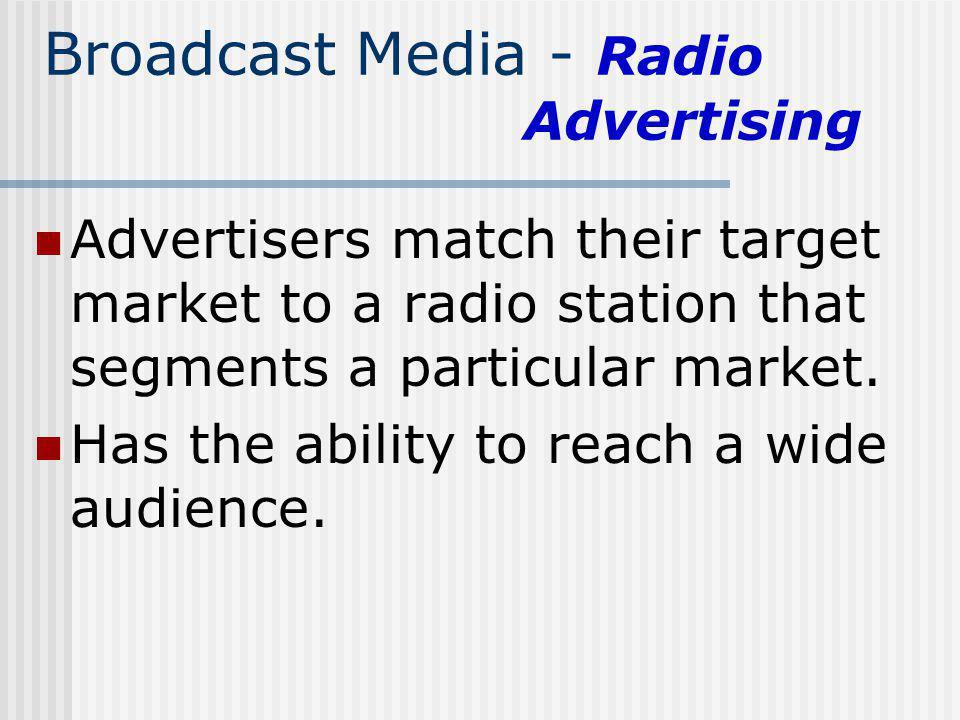 Broadcast Media - Radio Advertising