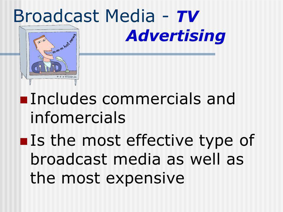 Broadcast Media - TV Advertising