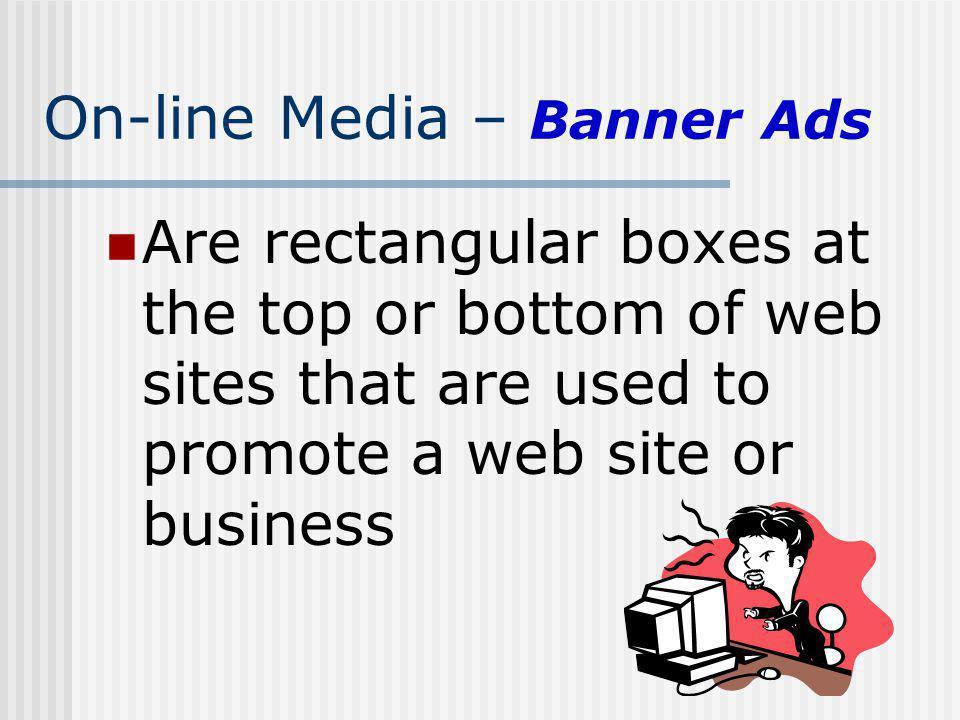 On-line Media – Banner Ads