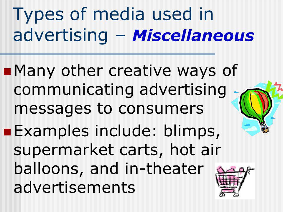 Types of media used in advertising – Miscellaneous