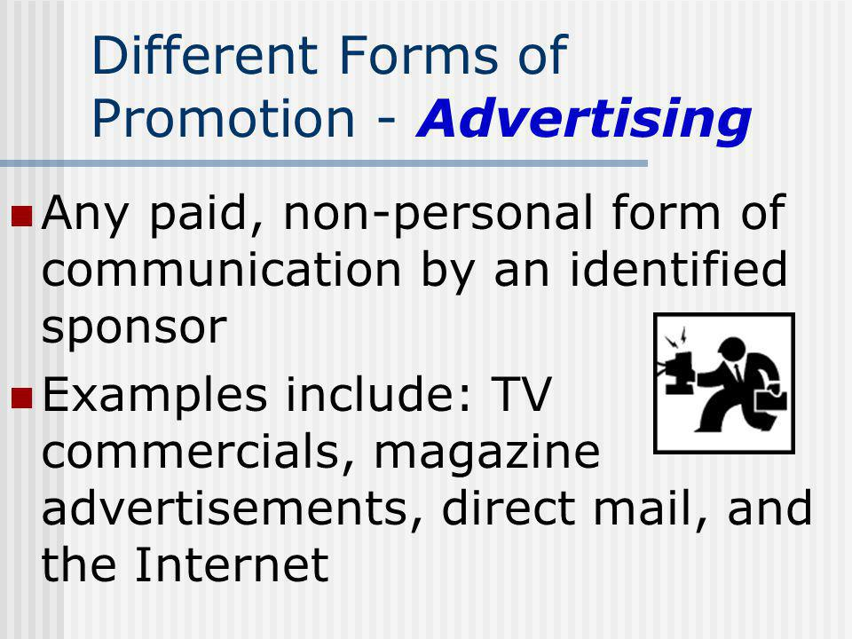 Different Forms of Promotion - Advertising