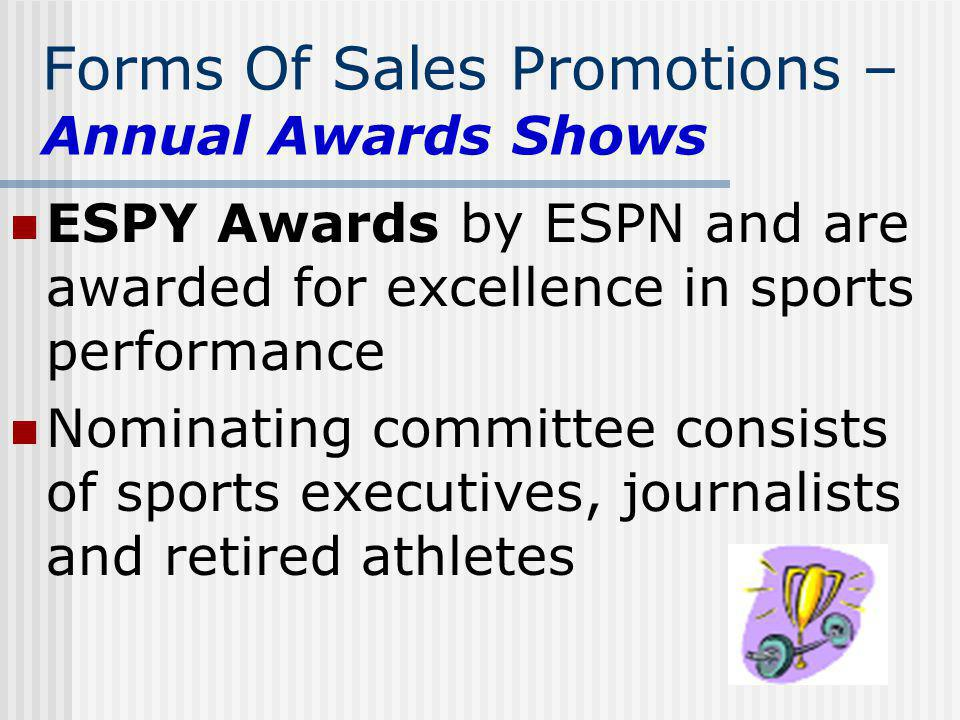 Forms Of Sales Promotions – Annual Awards Shows
