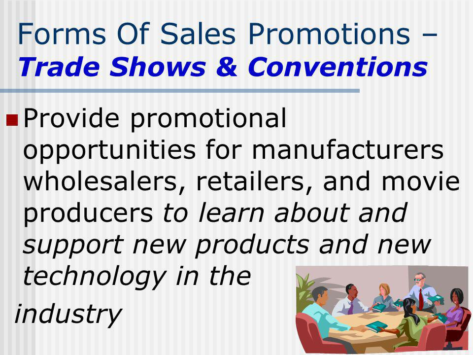 Forms Of Sales Promotions – Trade Shows & Conventions