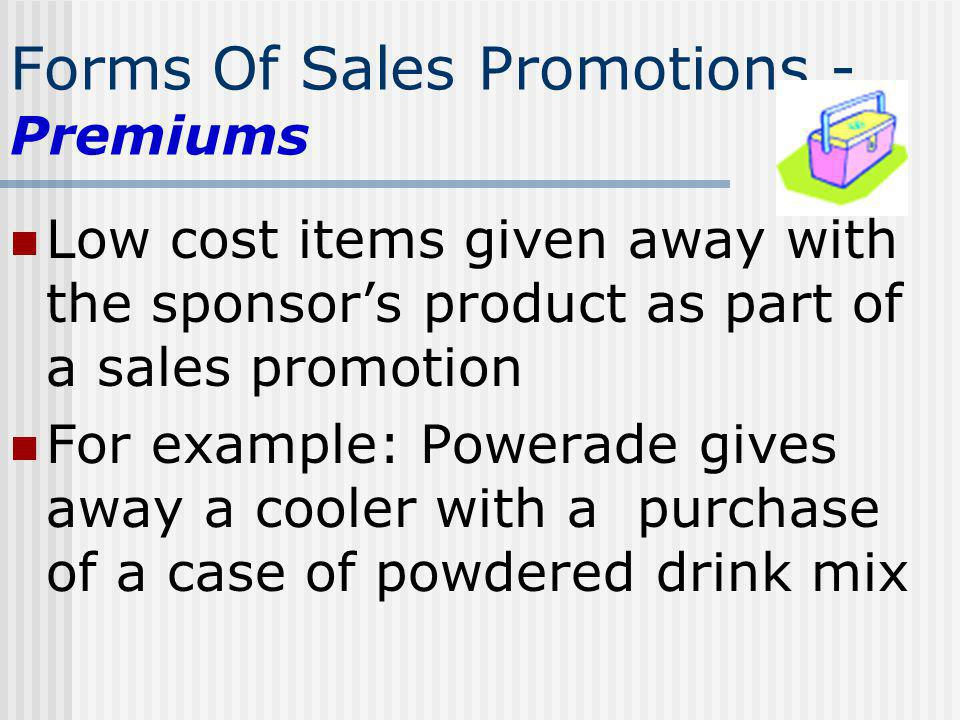 Forms Of Sales Promotions - Premiums