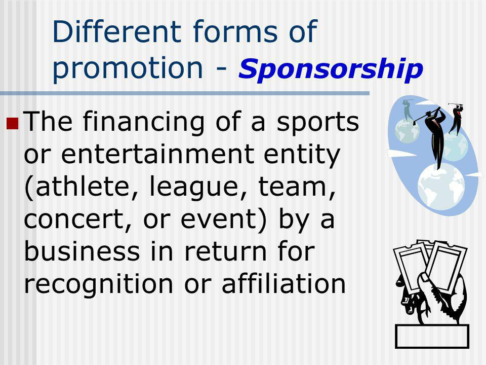 Different forms of promotion - Sponsorship