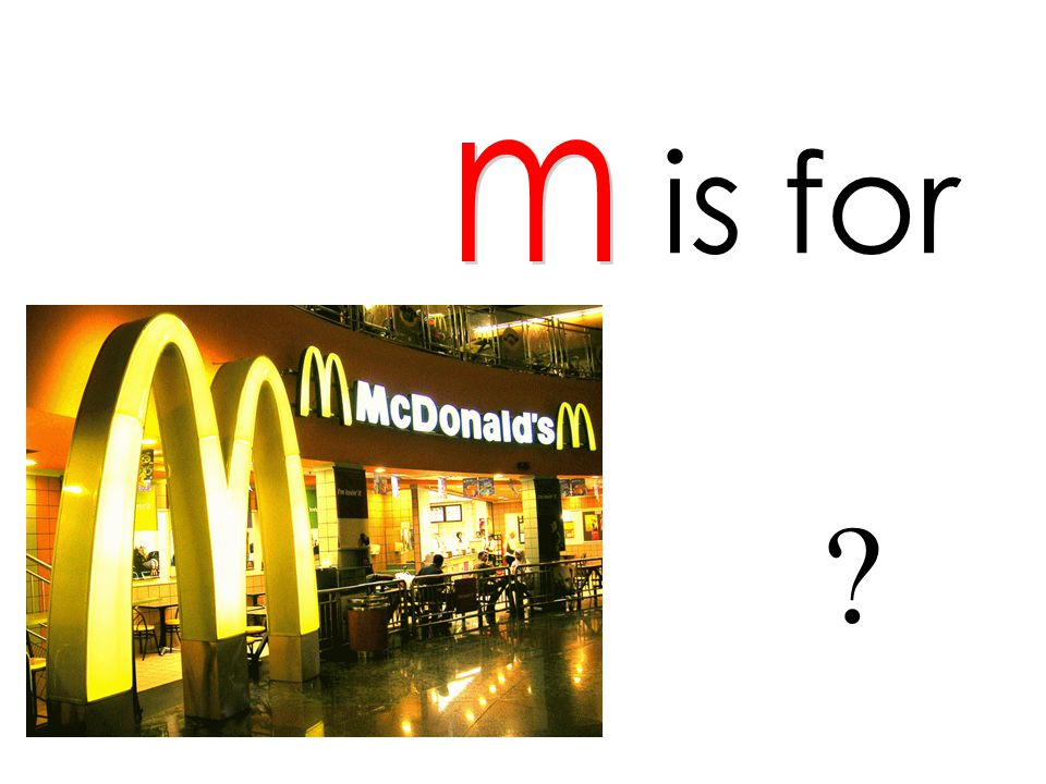 is for m