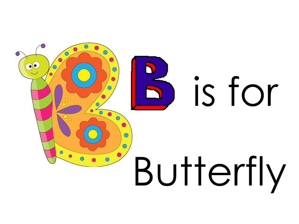 is for Butterfly