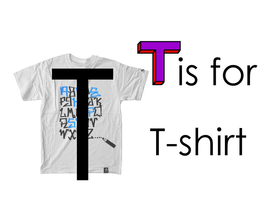 is for T T-shirt